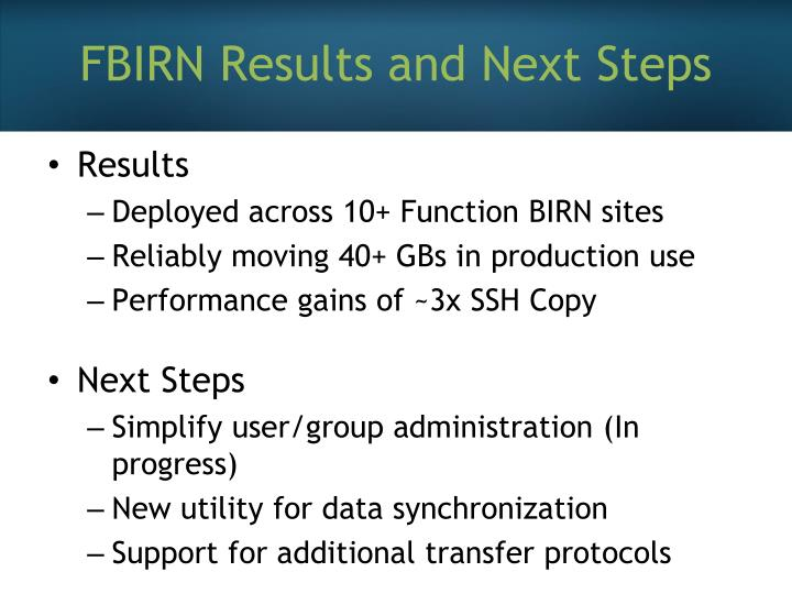 FBIRN Results and Next Steps