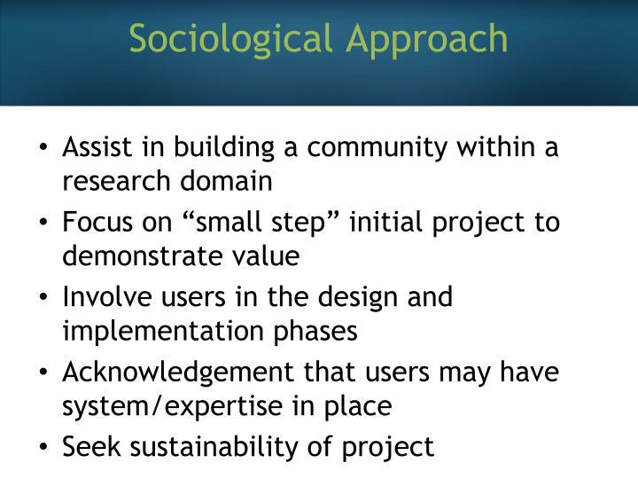 Sociological Approach