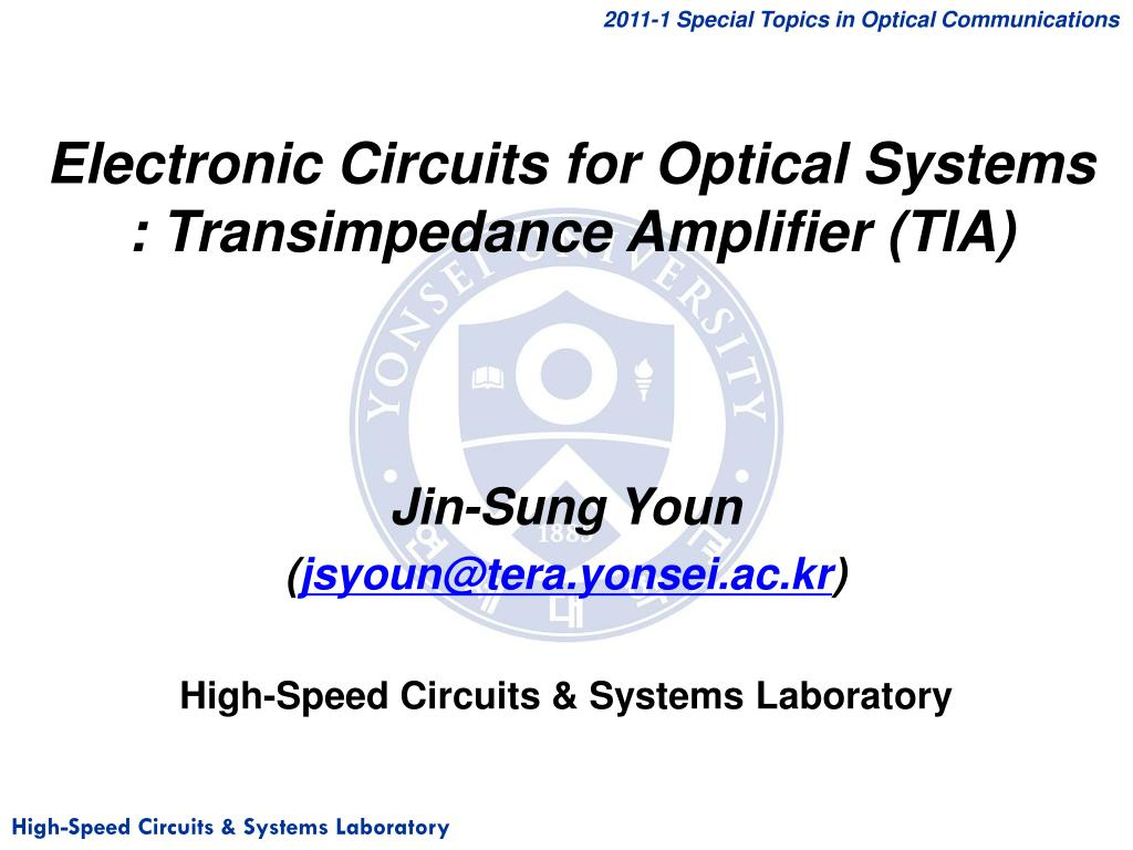 Ppt Electronic Circuits For Optical Systems Transimpedance Active Amplifier Circuit Slide1 N