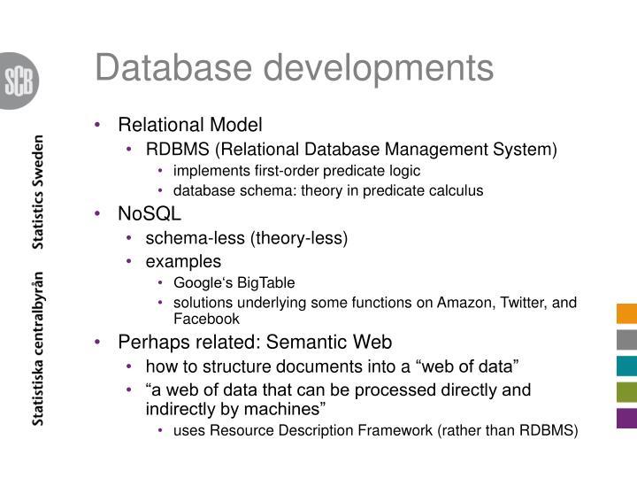 Database developments