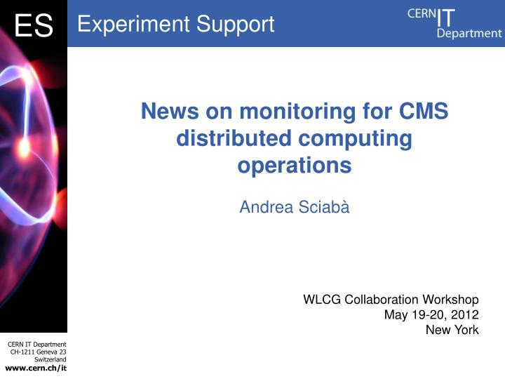 news on monitoring for cms distributed computing operations n.