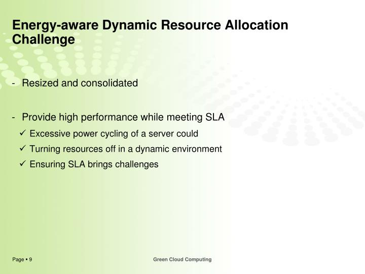Energy-aware Dynamic Resource Allocation Challenge