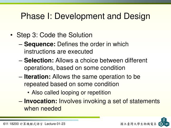 Phase I: Development and Design