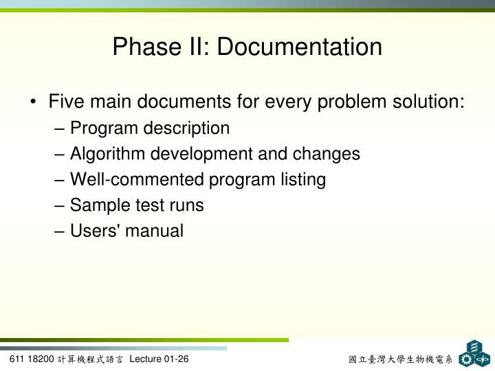Phase II: Documentation