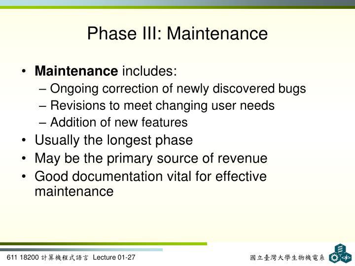 Phase III: Maintenance