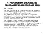 6 programming in high level programming language and rtos
