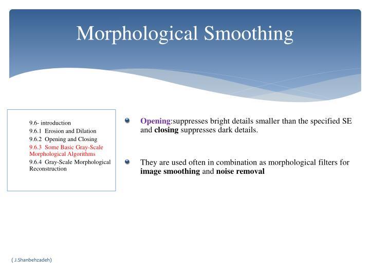 Morphological Smoothing