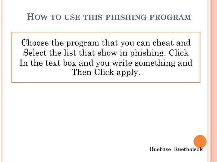 How to use this phishing program