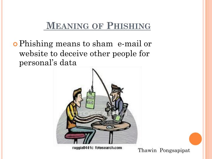 Meaning of Phishing