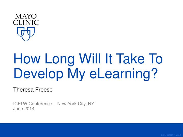How long will it take to develop my elearning
