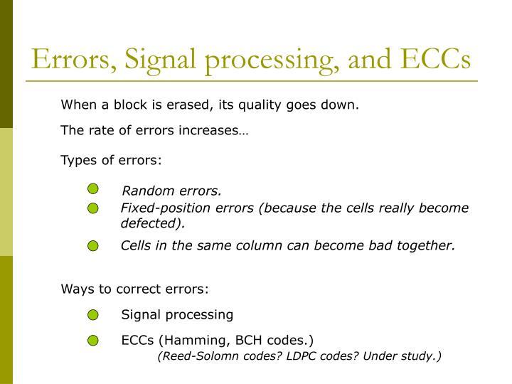 Errors, Signal processing, and ECCs