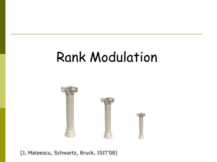 Rank Modulation