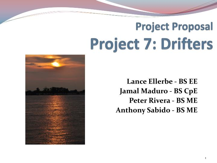 Project proposal project 7 drifters