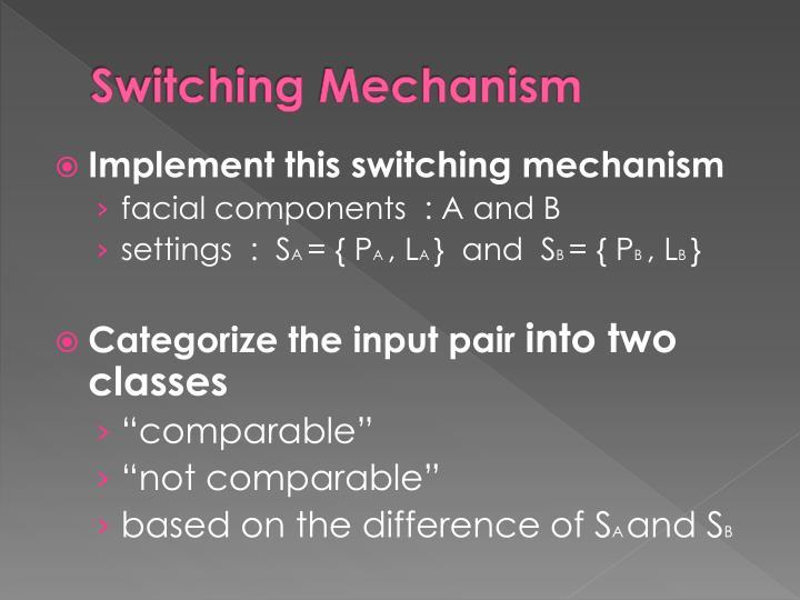 Switching Mechanism