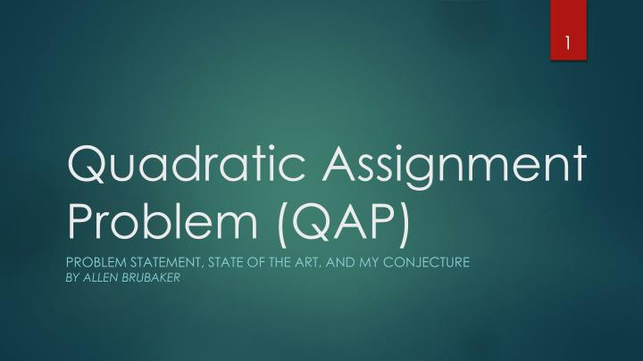 quadratic assignment problem qap n.
