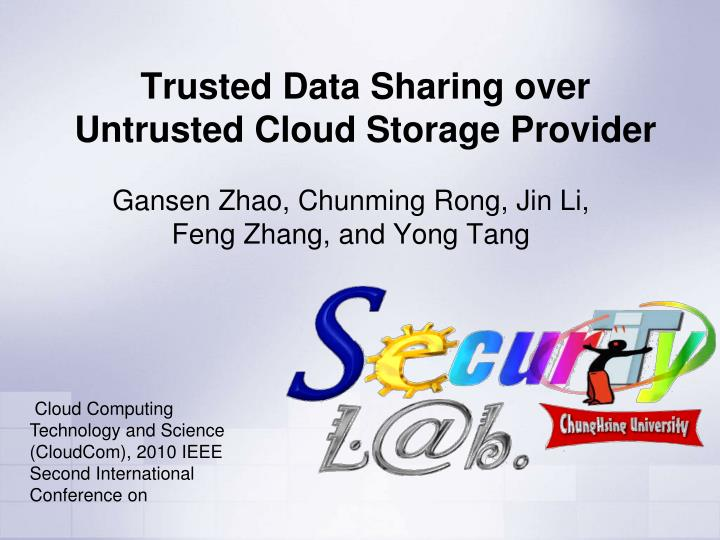trusted data sharing over untrusted cloud storage provider n.