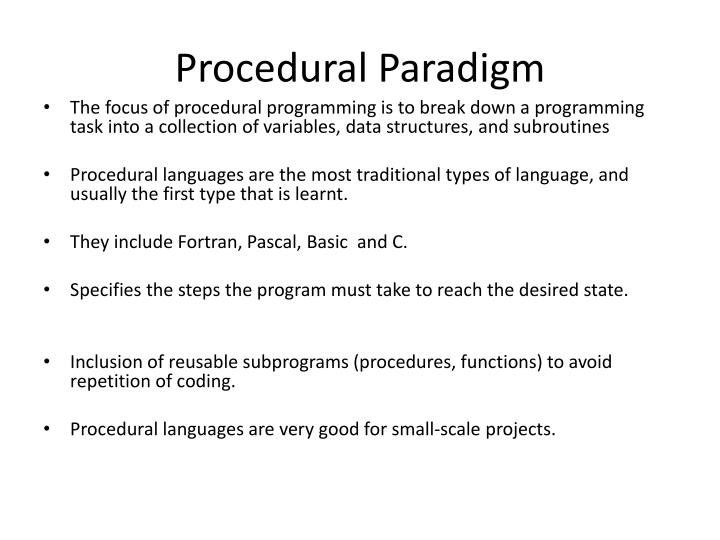 p1 programming paradigms Extracts from this document introduction describe the application and limits of procedural, object oriented and event driven programming paradigms below i will describe three different types of programing paradigms procedural, object oriented and event driven including the advantages and.