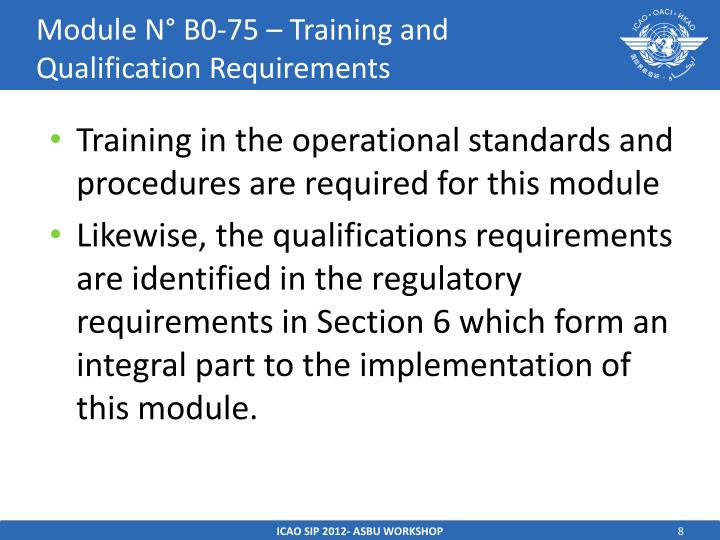 Module N° B0-75 – Training and Qualification Requirements