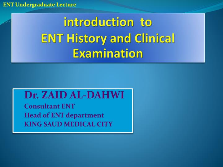 introduction to ent history and clinical examination n.