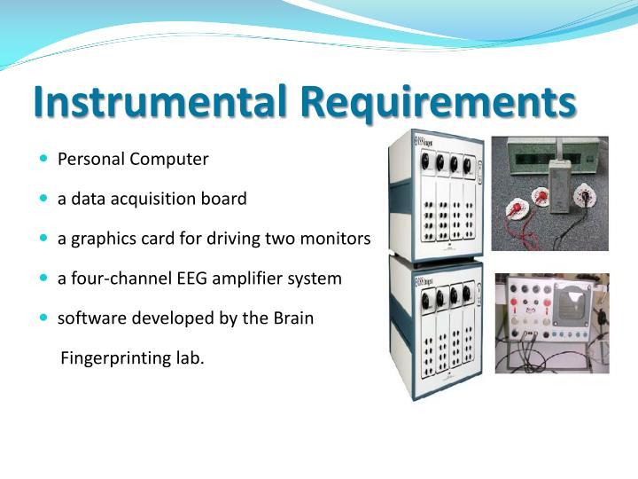 Instrumental Requirements