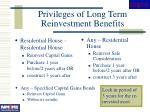 privileges of long term reinvestment benefits