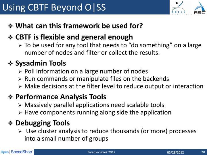 Using CBTF Beyond O|SS