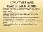 advantages over traditional methods