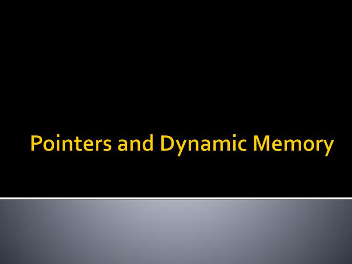 pointers and dynamic memory n.