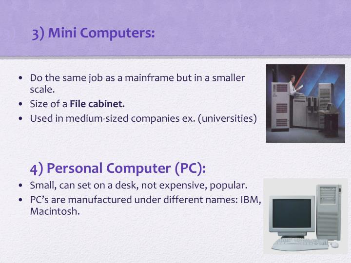3) Mini Computers: