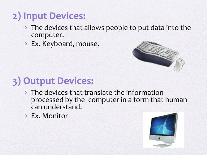 2) Input Devices: