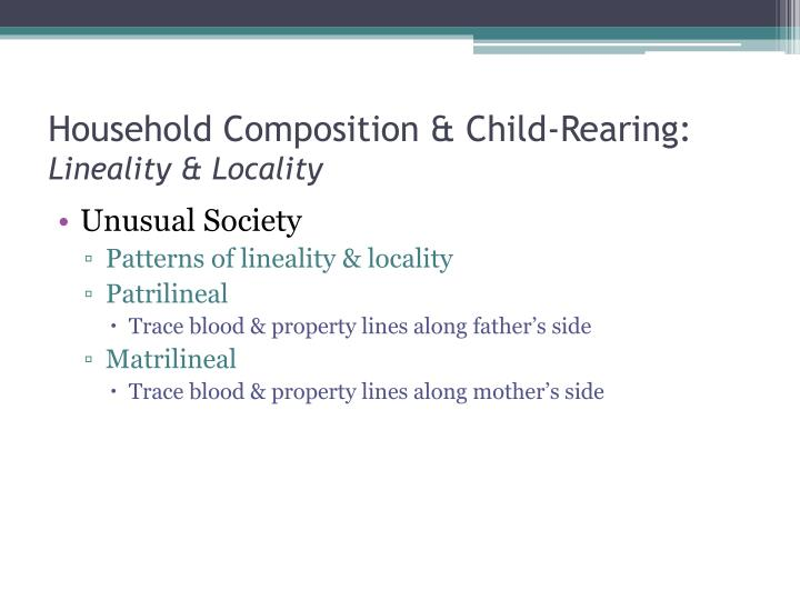 Household Composition & Child-Rearing: