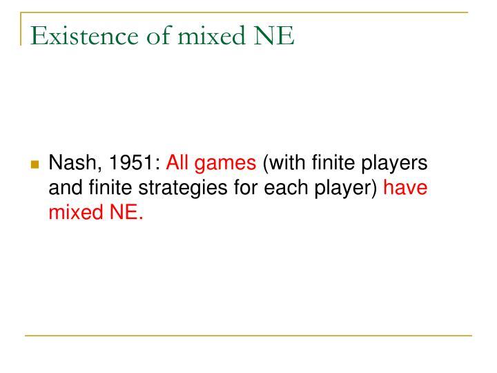 Existence of mixed NE