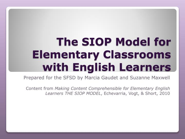 the siop model for elementary classrooms with english learners n.