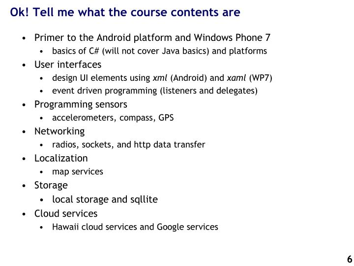 Ok! Tell me what the course contents are