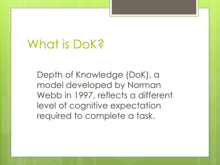 What is dok