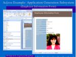 access example application generation subsystem employer information form