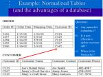 example normalized tables and the advantages of a database
