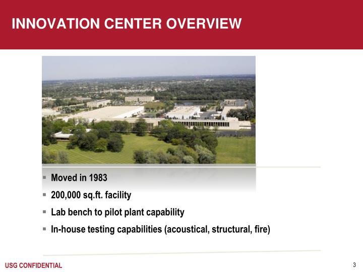 Innovation center o verview