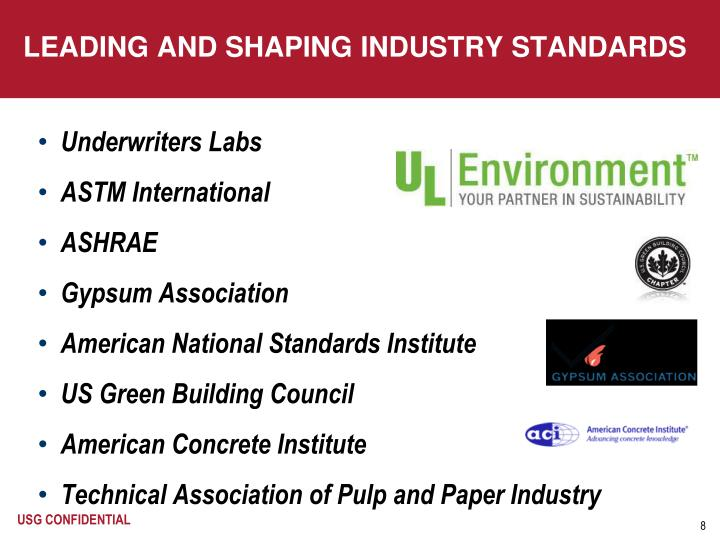 LEADING AND SHAPING INDUSTRY STANDARDS