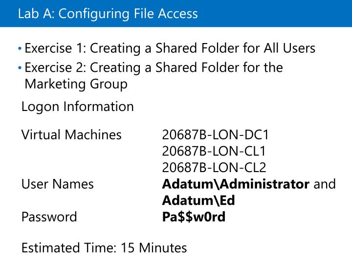 Lab A: Configuring File Access
