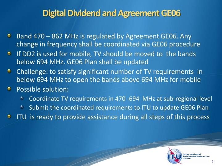 Digital Dividend and Agreement GE06