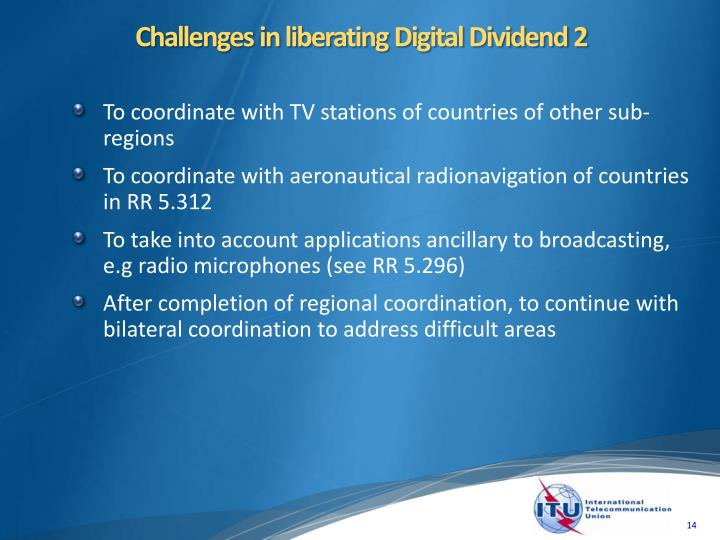 Challenges in liberating Digital Dividend 2