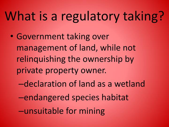 What is a regulatory taking?