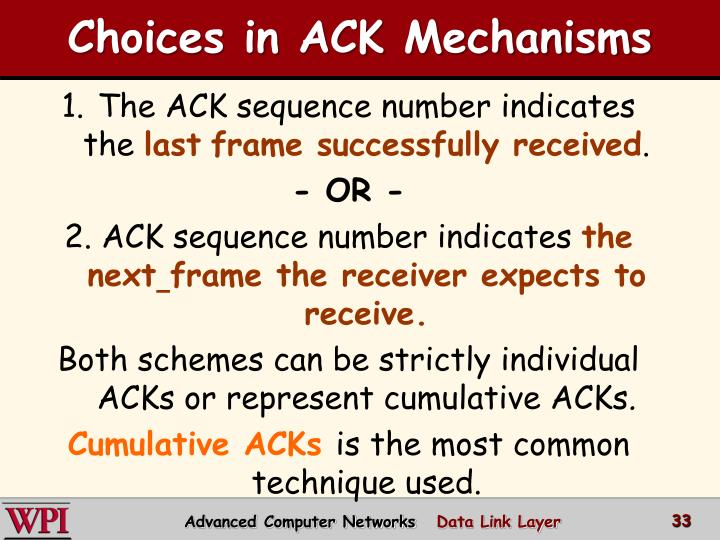 Choices in ACK Mechanisms