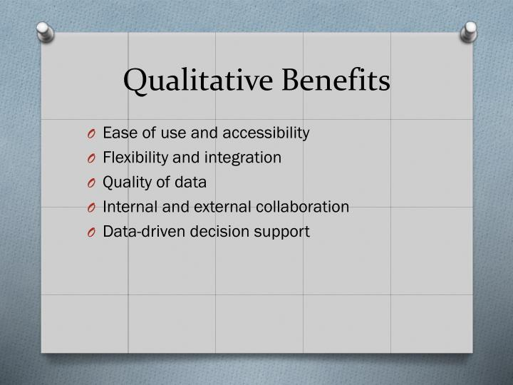 Qualitative Benefits