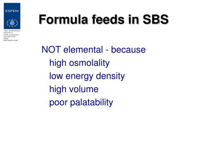 Formula feeds in SBS