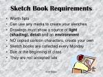sketch book requirements