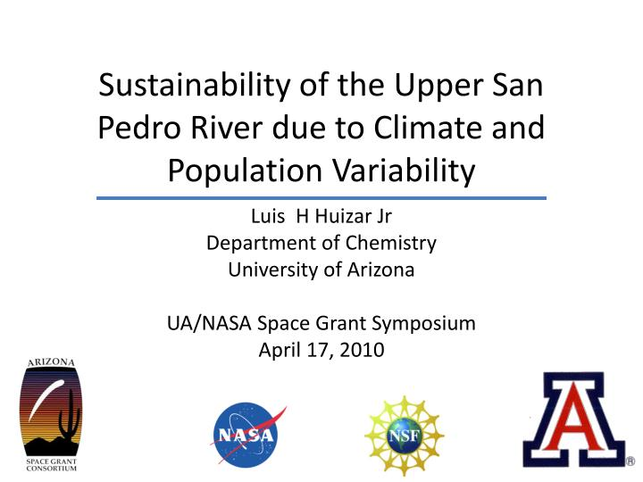 sustainability of the upper san pedro river due to climate and population variability n.
