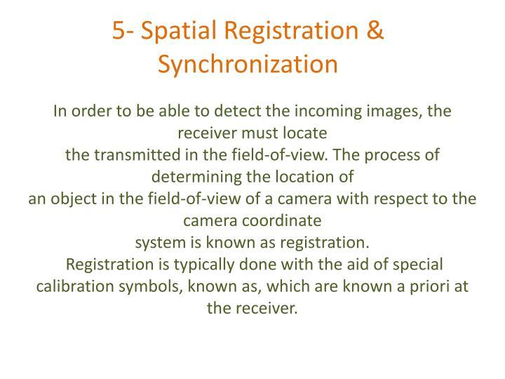 5- Spatial Registration & Synchronization