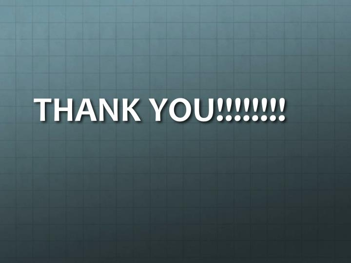 THANK YOU!!!!!!!!